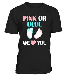 """# Pink Or Blue We Love You Baby Gender Reveal T-Shirt . Special Offer, not available in shops Comes in a variety of styles and colours Buy yours now before it is too late! Secured payment via Visa / Mastercard / Amex / PayPal How to place an order Choose the model from the drop-down menu Click on """"Buy it now"""" Choose the size and the quantity Add your delivery address and bank details And that's it! Tags: Pink Or Blue We Love You Baby Shower Gender Reveal T Shirt. We Heart You Baby Shirt for…"""