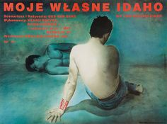 1992 Polish poster for MY OWN PRIVATE IDAHO (Gus Van Sant, USA, 1991) Artists: Edmund Lewandowski and Maciej Mankowski Poster source: Herita...