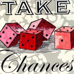 Take Chances Canvas Wall Art