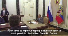 [English translate -VIDEO-] Putin vows to wipe out doping in Russian sport  http://www.usatoday.com/videos/news/world/2016/07/23/87448656/
