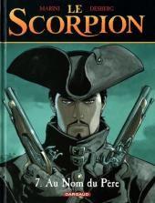 Scorpion (Le) -7- Au Nom du Père - BD