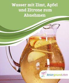 Wasser mit Zimt, #Apfel und Zitrone zum #Abnehmen #Wasser mit Zimt, Apfel und #Zitrone kann schnell #zubereitet werden und fördert das Wohlbefinden.