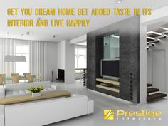 Get you Dream home get added taste in its interior and live Happily. #Prestige Interiors Hyderabad http://www.prestigeinteriors.in/