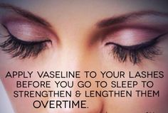 Want healthier lashes?? Put Vaseline on them before you go to sleep!   BodySculptWraps.com  1-800-489-9727 Serving Los Angeles Area  #losangeles #beauty #wraps