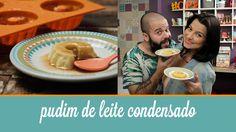 Pudim de Leite Condensado (receita fácil com 3 ingredientes) | Cozinha p...