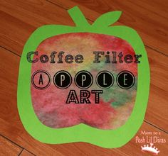 Mom to 2 Posh Lil Divas: Fall Crafts: Coffee Filter Apple Art for Kids. Nat just started an apple theme, this will be fun! Apple Art Projects, Fall Art Projects, Projects For Kids, Craft Projects, Preschool Art Activities, Fall Preschool, Apple Preschool Crafts, Preschool Apples, Classroom Activities