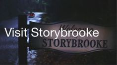 Visit Storybrooke from Once Upon A Time! Bucket list