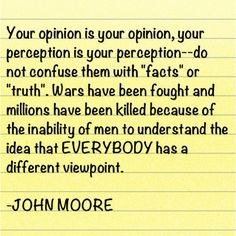 Everyone has a right to have their opinions but it doesn't always mean that it is right and acceptable to others! grrr...