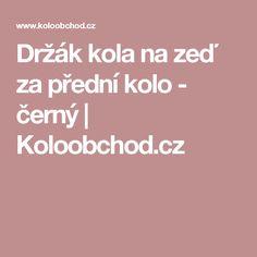 Držák kola na zeď za přední kolo - černý | Koloobchod.cz