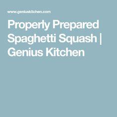 Properly Prepared Spaghetti Squash | Genius Kitchen