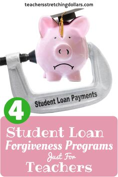 Take a look at these 4 teacher loan forgiveness programs to see if you qualify to eliminate your student loan debt.