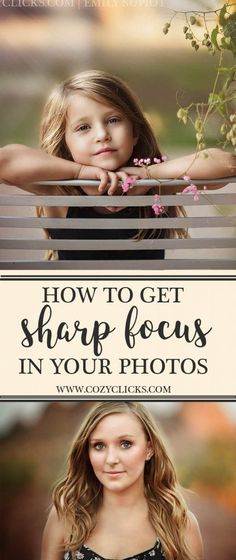 Get super sharp focus in your photos every time following these simple tips.