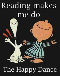 Reading makes me do the HaPpY DaNcE - Peanuts Gang Reading Library, I Love Reading, Library Books, I Love Books, Great Books, Books To Read, My Books, Reading Quotes, Book Quotes
