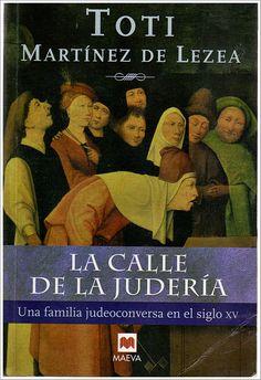 """EL LIBRO DEL DÍA: """"La calle de la judería"""" de Toti Martínez de Lezea. ¿Lo has leído? ¿Nos ayudas con tu voto y comentario a que otros lectores se hagan una idea del mismo en la web? Entra en el siguiente enlace y deja tu valoración: http://www.quelibroleo.com/la-calle-de-la-juderia ¡Muchísimas gracias! 1-3-2013"""