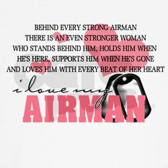 It's hard enough being an Air Force mom, I can't imagine being an Air Force wife/girlfriend