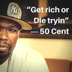 Quotes 50 Cent Prepossessing 50 Cent  Music Quoteshotness  Pinterest  50Th Wise Quotes