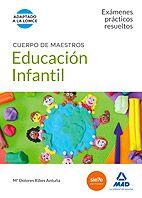 Libro: Cuerpo de Maestros Educación Infantil. Exámenes prácticos resueltos.  http://katalogoa.mondragon.edu/janium-bin/janium_login_opac.pl?find&ficha_no=109120