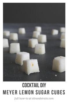 Make It: Meyer Lemon Citrus Sugar Cubes for Cocktails Meyer Lemon Recipes, Infused Sugar, Lemon Sugar, Sugar Cubes, Yummy Drinks, Fun Drinks, Alcoholic Drinks, Clean Eating Snacks, New Recipes