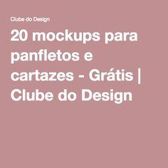 20 mockups para panfletos e cartazes - Grátis | Clube do Design