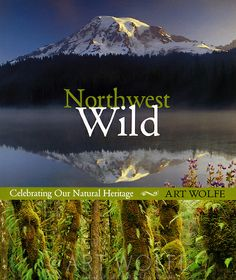 Art's home turf is the Pacific Northwest, and this compact collection of his best images covers all of the natural territory of this region:...