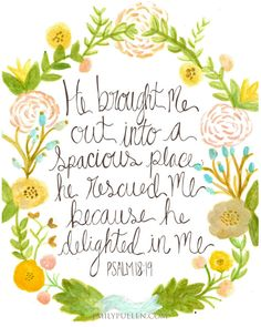 A Spacious Place // Psalm 18:19