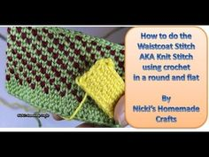 Tutorial: How to do the Waistcoat Stitch AKA the Knit Stitch - Crochet Stitch Tutorial - Nicki's Homemade Crafts