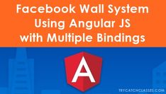 Facebook Wall System Using Angular JS with Multiple Bindings Tutorial