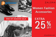 Women Fashion Accessories-Use the Coupon Code and get Extra 25% Discount. #Zalora #Coupon #paylesser Why pay more?
