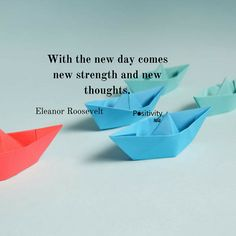 With the new day comes new strength and new thoughts. #EleanorRoosevelt #positivitynote #upliftingyourspirit