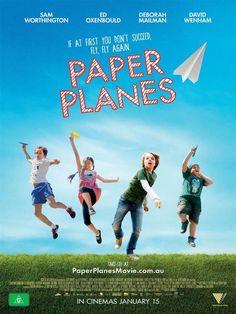 Paper Planes - Ai confini del cielo Paper Planes Australia: 2014 Genere: Drammatico Durata: 96' Regia: Robert Connolly Con: Sam Worthington, Ed Oxen