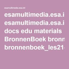 esamultimedia.esa.int docs edu materials BronnenBoek bronnenboek_les21-24.pdf