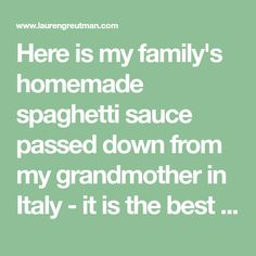 Here is my family's homemade spaghetti sauce passed down from my grandmother in Italy - it is the best one you will ever cook! Alfredo Sauce Recipe Easy, Pasta Sauce Recipes, Homemade Italian Spaghetti Sauce, Dash Recipe, Slow Cooker Spaghetti, Aldi Meal Plan, How To Peel Tomatoes, Dump Meals, How To Dry Basil