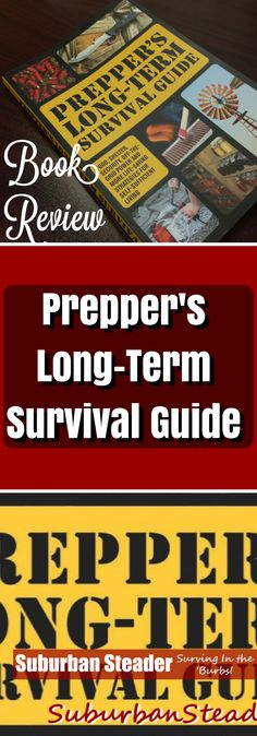 """Jim Cobb has written a book titled """"Prepper's Long-Term Survival Guide."""" Come find out if we think you should add it to your prepping library. Survival Guide Book, Survival Items, Survival Weapons, Urban Survival, Wilderness Survival, Survival Knife, Survival Prepping, Emergency Preparedness, Survival Gear"""