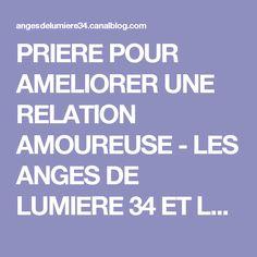 PRIERE POUR AMELIORER UNE RELATION AMOUREUSE - LES ANGES DE LUMIERE 34 ET LES RAYONS SACRES