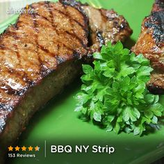 "BBQ NY Strip | ""This was amazing! My husband said it was the best steak he ever had. Our meal tasted like it was straight from a gourmet steakhouse...definitely on one of my top favorites!!!"""