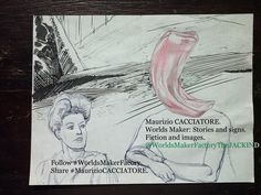 Maurizio CACCIATORE – WorldsMaker: Stories and signs. Fiction and images. ►WorldsMakerFactoryTheJACKIND on FB. | #Sharendipity: #MaurizioCACCIATORE – #WorldsMakerFactory: #WorldsMaker: #Stories. #Signs. #Fiction. #Images.