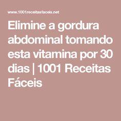 Elimine a gordura abdominal tomando esta vitamina por 30 dias | 1001 Receitas Fáceis