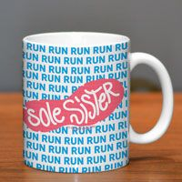 If you're looking for the perfect running gift for the runner in your life, give them this awesome running mug featuring our Sole Sister With Run Pattern design.
