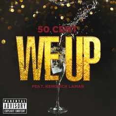 Fab Music: 50 Cent Ft Kendrick Lamar – We Up - http://chicagofabulousblog.com/2013/03/26/fab-music-50-cent-ft-kendrick-lamar-we-up/
