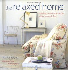 The Relaxed Home. Atlanta Bartlett.