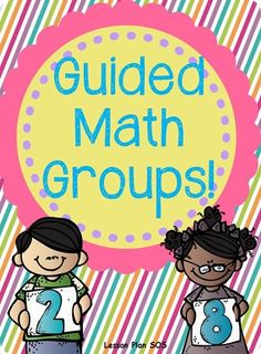 Math workshop- guided math groups