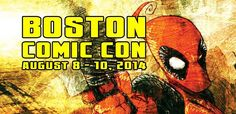 Boston Comic Con returns bigger and better than ever and is only weeks away!   Come meet your favorite comic book creators including Adam Kubert, Jeff Smith, Amanda Conner, Greg Capullo, Mark Waid, Scott Snyder, Gail Simone, Carlos Pacheco, Jimmy Palmiotti, and so many more. Get more deets at www.bostoncomiccon.com