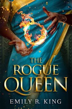 The Rogue Queen (The Hundredth Queen, #3) by Emily R. King - Released February 12, 2018 #fantasy #highfantasy #youngadult