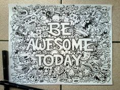 Be awesome today (by Kerby Rosanes)