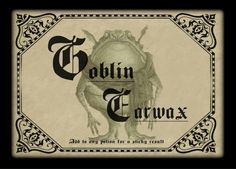 Name:  Goblin Earwax potion bottle lable.jpg Views: 1500 Size:  92.7 KB