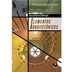 Enciclopédia da Construção - Elementos Arquitetônicos