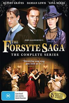 The Forsyte Saga - an epic tale of love and obsession throughout several generations.