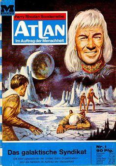Atlan Das galaktische Syndikat : K. Interstellar, Book Cover Art, Book Art, Book Covers, Perry Rhodan, Science Fiction Magazines, Fantastic Art, Fairy Tales, Whimsical
