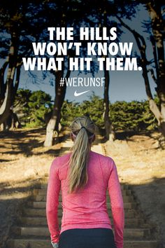 The hills won't know what hit them. Challenge yourself in training. Get ready to take on San Francisco. #werunsf