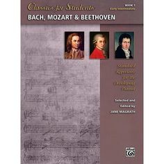 Alfred Classics for Students: Bach, Mozart & Beethoven, Book 1 - Early